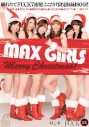 MAX GIRLS 24 圣诞女孩FUCK